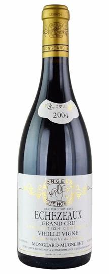 2004 Mongeard-Mugneret, Domaine Echezeaux Vieilles Vignes