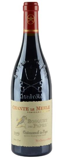 2010 Les Bosquet des Papes Chateauneuf du Pape Cuvee Chante le Merle Vieilles Vignes