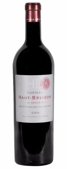 2009 Haut Brisson La Reserve Bordeaux Blend