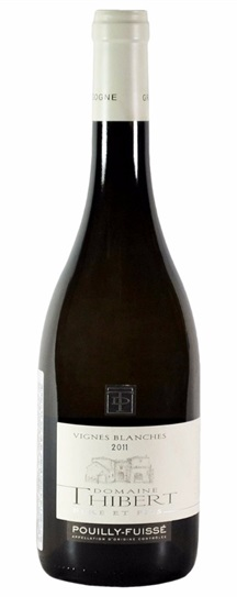 2011 Domaine Thibert Pere & Fils Pouilly Fuisse Vignes Blanches