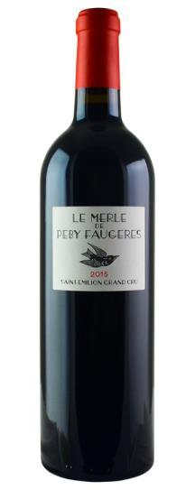 2015 Le Merle de Peby Faugeres Bordeaux Blend
