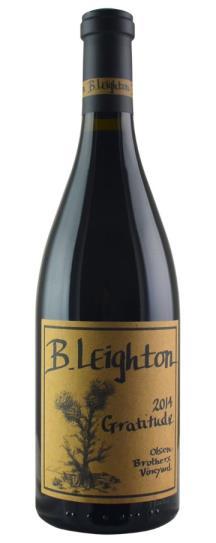 2014 B. Leighton Wines Olsen's Brothers Vineyard Gratitude