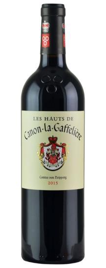 2015 Canon la Gaffeliere Les Hauts de Canon La Gaffeliere