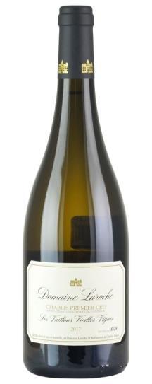 2017 Domaine Laroche Chablis Vaillons Vieilles Vignes
