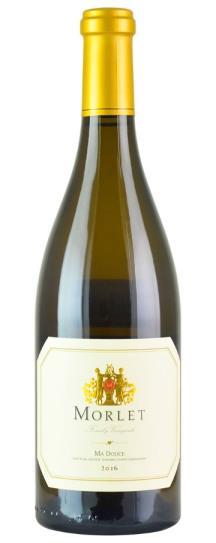 2016 Morlet Family Vineyards Chardonnay Ma Douce