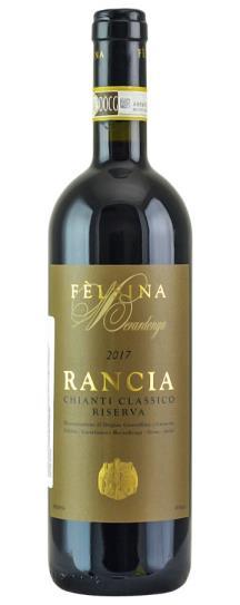 2017 Fattoria di Felsina Chianti Classico Berardenga Rancia Riserva