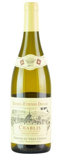 2017 Daniel-Etienne Defaix Chablis Vieilles Vignes